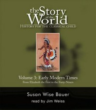The Story of the World, Vol. 3: Early Modern Times, 2nd Edition (9 CDs)