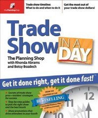 Trade Show in a Day : Get It Done Right, Get It Done Fast!
