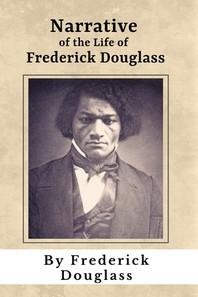 [해외]Narrative of the Life of Frederick Douglass (Annotated) (Paperback)