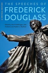 The Speeches of Frederick Douglass