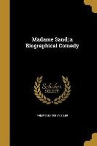 [해외]Madame Sand; A Biographical Comedy (Paperback)