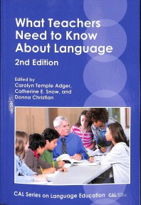 What Teachers Need to Know About Language, 2nd Edition