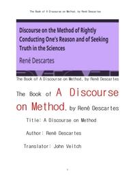 데카르트의 방법서설.The Book of A Discourse on Method OF RIGHTLY CONDUCTING THE REASON AND SEEKING T