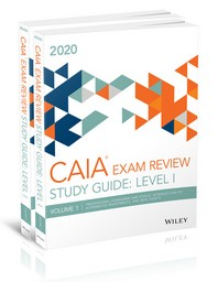 Wiley Study Guide for March 2020 Level L Caia Exam