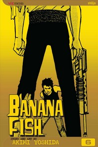 Banana Fish, Vol. 6, Volume 6