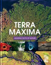 Terra Maxima - Amazing Facts of Nature