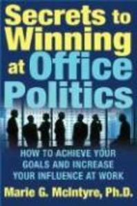 [해외]Secrets to Winning at Office Politics (Paperback)