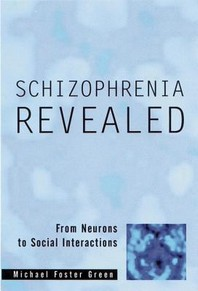 Schizophrenia Revealed