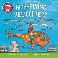 [해외]High-Flying Helicopters (Board Books)