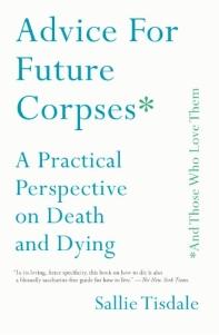 [보유]Advice for Future Corpses (and Those Who Love Them)