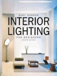 Interior Lighting for Designers, 4/E