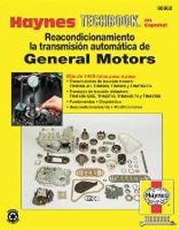 Haynes Reacondicionamiento la Transmision Automatica de General Motors