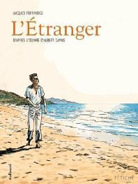 L'Etranger. D'Apres L'Oeuvre D'Albert Camus