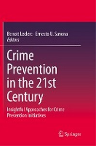 [해외]Crime Prevention in the 21st Century (Paperback)
