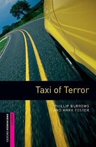 Taxi Of Terror(OXFORD BOOKWORMS STARTER)