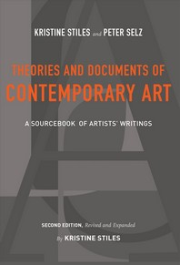 Theories and Documents of Contemporary Art: A Sourcebook of Artists' Writings