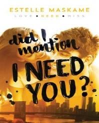 [해외]Did I Mention I Need You? (Paperback)