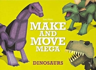 Make and Move Mega: Dinosaurs