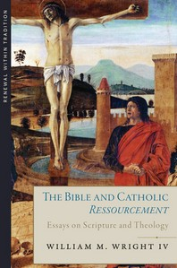 The Bible and Catholic Ressourcement