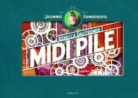 Midi Pile - Une Aventure De Jacominus Gainsborough