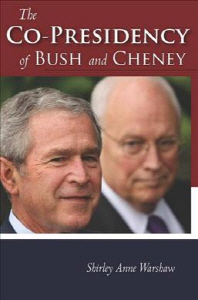 [해외]The Co-Presidency of Bush and Cheney (Hardcover)