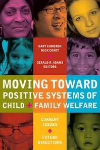 Moving Toward Positive Systems of Child and Family Welfare
