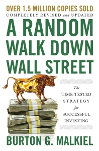 A Random Walk Down Wall Street (Revised, Updated)