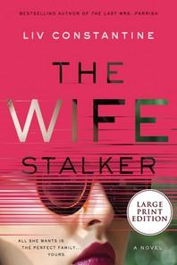 [해외]The Wife Stalker (Paperback)