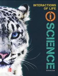 Glencoe (i)Science 2012 Life J Studentbook : Interactions of Life