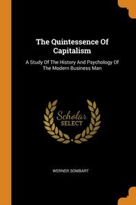 [해외]The Quintessence of Capitalism (Paperback)
