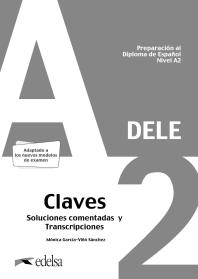 Preparacion al Dele A2 (ed.2020) - Corriges: Claves (Preparacion DELE) [2020버전 해답지]