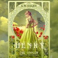 Henry, the Gaoler Lib/E