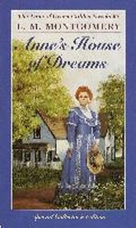 Anne of Green Gables #5: Anne's House of Dreams