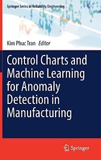[해외]Control Charts and Machine Learning for Anomaly Detection in Manufacturing