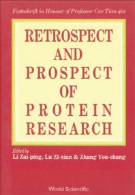 Retrospect and Prospect in Protein Research