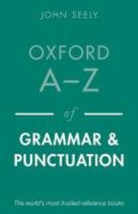 Oxford A-Z of Grammar and Punctuation (Revised)