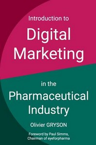 [해외]Introduction to digital marketing in the pharmaceutical industry