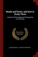 [해외]Heads and Faces, and How to Study Them (Paperback)