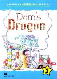 Macmillan Children's Readers Level 2 : Dom s Dragon