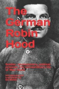 The German Robin Hood