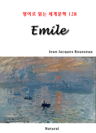 Emile (영어로 읽는 세계문학 128)
