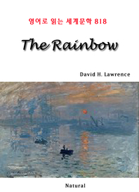 The Rainbow (영어로 읽는 세계문학 818)