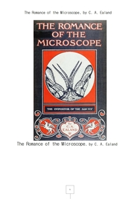 현미경의로망스The Romance of the Microscope, by C. A. Ealand