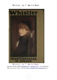 휘슬러 미국화가.Whistler, by T. Martin Wood