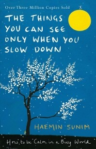 The Things You Can See Only When You Slow Down (영국판)
