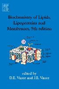 Biochemistry of Lipids, Lipoproteins and Membranes