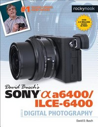 [해외]David Busch's Sony Alpha A6400/Ilce-6400 Guide to Digital Photography