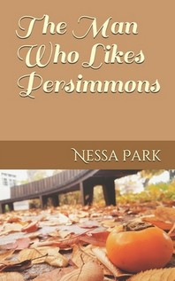 The Man Who Likes Persimmons