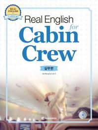 Real English for Cabin Crew: 실무편(CD1장포함)