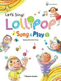 Lollipop Song & Play(롤리팝 영어동요). 2(AudioCD1장포함)